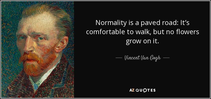 normallik asfalt bir yol gibidir yürümek için konforludur zeki başarılı