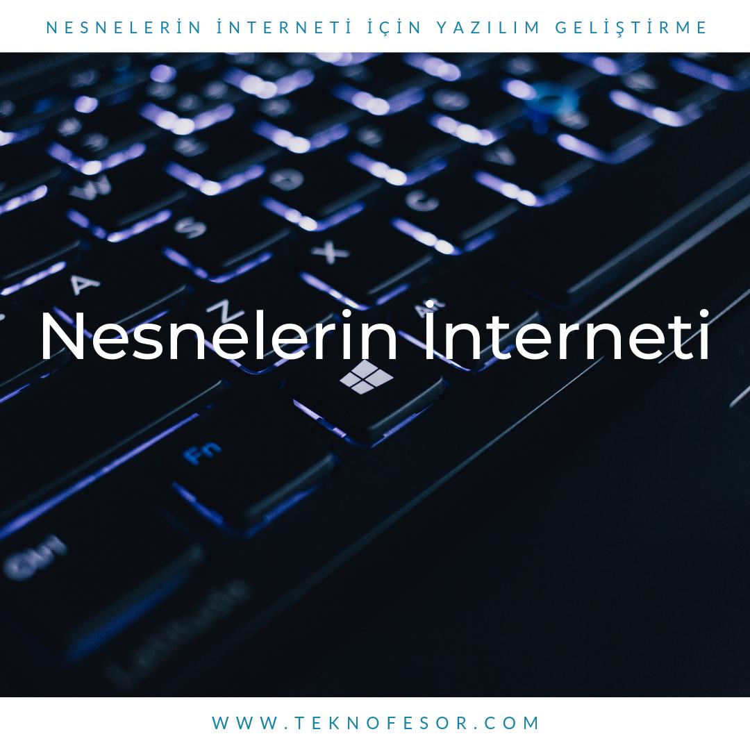 Nesnelerin İnterneti için yazılım geliştirme
